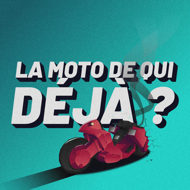 La moto de qui, déjà ?